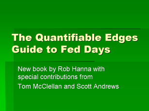 QE Guide To Fed Days